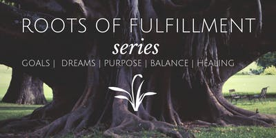 Roots of Fulfillment- Full Series