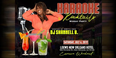 Karaoke and Kocktails Midday Party (Essence Weekend)