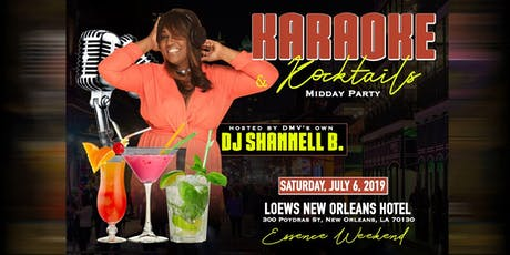 Karaoke and Kocktails Midday Party (Essence Weekend) tickets