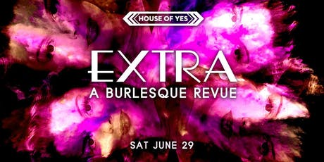 EXTRA: A Burlesque Revue tickets