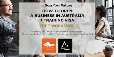 HOW TO OPEN A BUSINESS IN AUSTRALIA  / TRAINING VISA