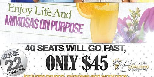 Enjoy Life And Mimosas Women's Conference