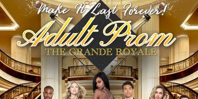 "***** Prom ""The Grande Royale"""