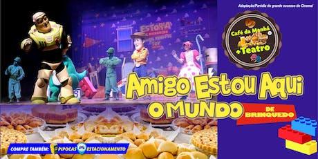 DESCONTO! CAFÉ DA MANHÃ + TEATRO: AMIGO ESTOU AQUI – Meu Mundo de Brinquedo no Teatro BTC ingressos