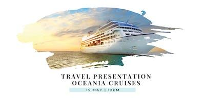 Travel Presentation | Oceania Cruises