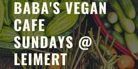 Baba's Famous Sunday Vegan Pop Up tickets