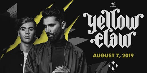 8.7 | YELLOW CLAW | THE MARC | SAN MARCOS TX