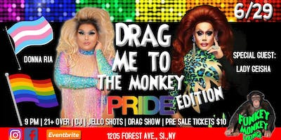 Drag Me To The Monkey: Pride Edition