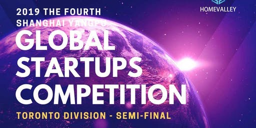 Toronto Pitch - 2019 Shanghai Yangpu Global Startups Competition Toronto
