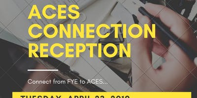 ACES Connection Reception