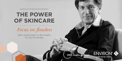MFD Presents: THE POWER OF SKINCARE - Focus on Flawless with Dr Des Fernandes (Brisbane)