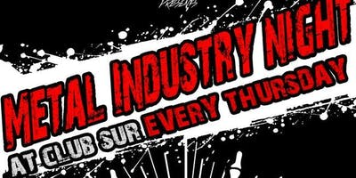 Metal Industry Night w/ Greater Space/rain Delay /DJ Starr + Guests