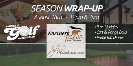 Northern Bear Season Wrap-Up - Edmonton Women's Golf tickets