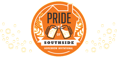 Pride of Southside Homebrew Invitational - Fundraising Event | 2019 tickets