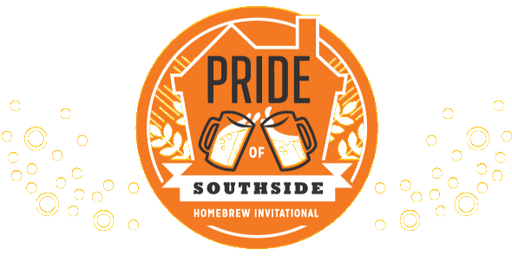 Pride of Southside Homebrew Invitational - Fundraising Event | 2019