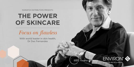 MFD Presents: THE POWER OF SKINCARE - Focus on Flawless with Dr Des Fernandes (Melbourne)