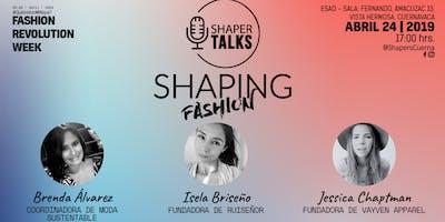 Shaper talks: Shaping Fashion
