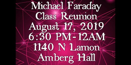 Michael Faraday Elementary All Year Reunion 2019 (