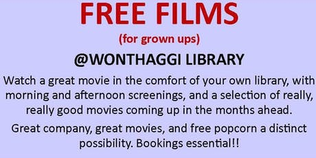 Free Film Screenings @ Wonthaggi Library tickets