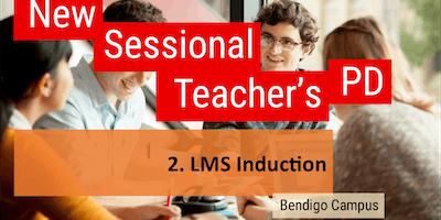 Bendigo New Sessional Staff PD: 2.LMS Induction (Semester 2, 2019)