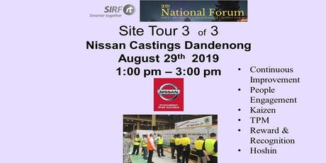 SIRF National Forum	Nissan Castings - Dandenong	Site Tour  tickets