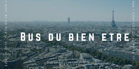 Tour de Paris en Bus du Bien - être billets