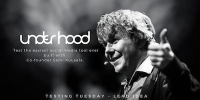 Testing Tuesday – Underhood! Test the easiest social media tool!