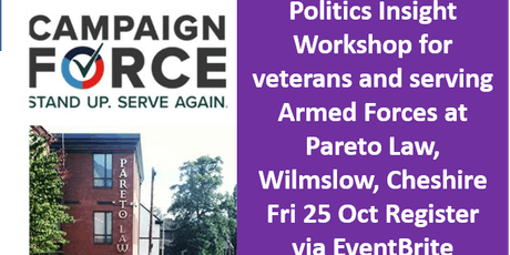 'Stand Up and Serve Again'- NORTH- CampaignForce Insight Workshop for veterans and serving Armed Forces- at Pareto Law, Wilmslow, Cheshire tickets