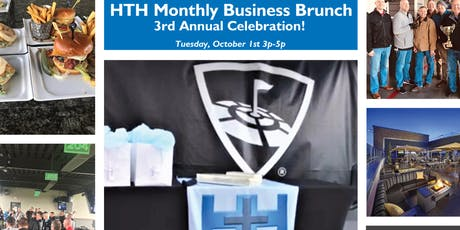 HTH Monthly Business Brunch - 3rd Annual Celebration tickets