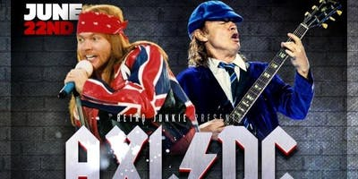 AXL/DC (Tribute to AC/DC with Axl Rose) + DJ Darker Daze