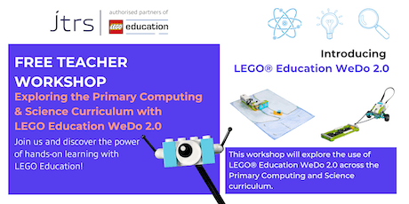 Exploring the Primary Computing and Science Curriculum with LEGO® Education WeDo 2.0 - Telford tickets