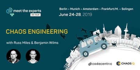 Meet the Experts on Tour: Chaos Engineering (Berlin) Tickets