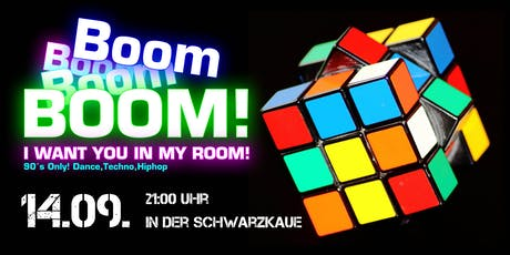 Boom 90er Party in der Schwarzkaue Tickets