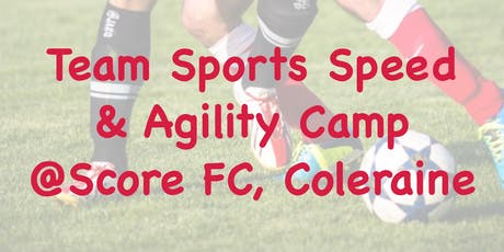 Team Sports Speed & Agility Camp 2019 tickets
