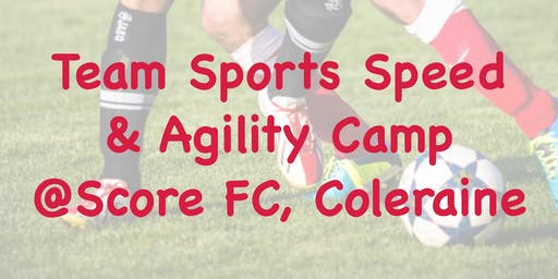 Team Sports Speed & Agility Camp 2019
