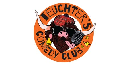 A Night of Comedy with the Teuchter's Comedy Club!  tickets