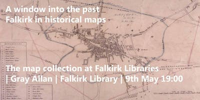 A window into the past - Falkirk in historical maps