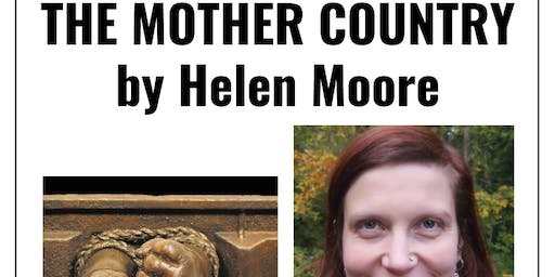 Poetry Reading: The Mother Country by Helen Moore