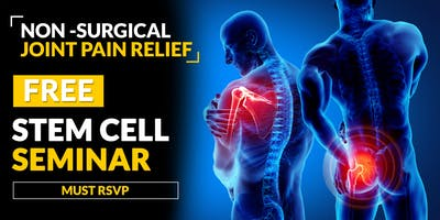 FREE Stem Cell Therapy Seminar - Brentwood, TN 4/25