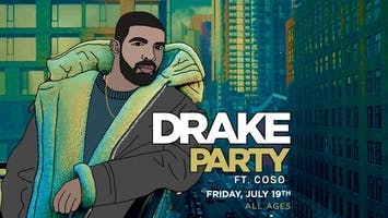 Drake Party - Tribute to Drake ft. Coso