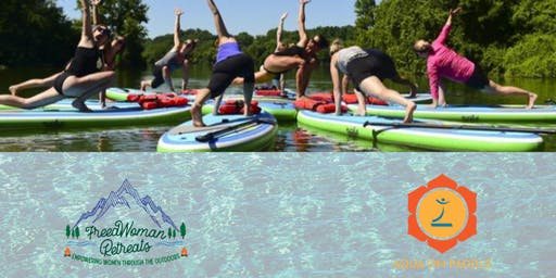 Women's Water Connection: Paddleboard Yoga + Women's Circle