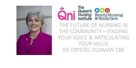 The future of nursing in the community - finding your voice and articulating your value tickets