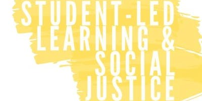 Student-Led Learning and Social Justice
