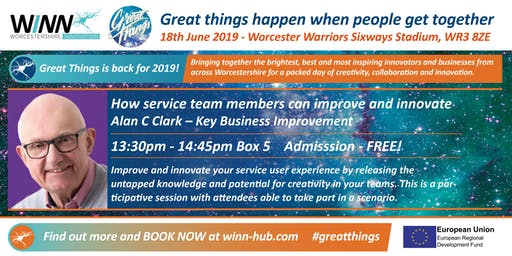 How service team members can improve and innovate?                  Alan C Clark - Key Business Improvement