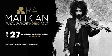 Ara Malikian en Zaragoza - Royal Garage World Tour entradas