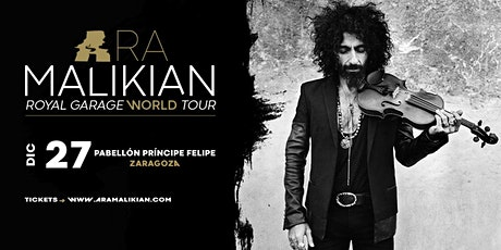 Ara Malikian en Zaragoza - Royal Garage World Tour entradas