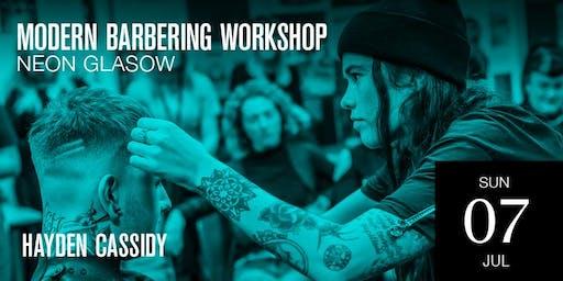 Glasgow Modern Barbering Workshop featuring Hayden Cassidy