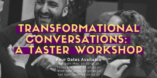 Transformational Conversations: A Taster Workshop (Wed June 19th)