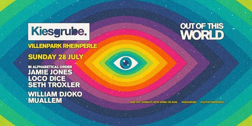 Kiesgrube Open Air w/ Jamie Jones, Loco Dice, Seth Troxler, William Djoko