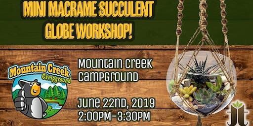 Mini Macrame Succulent Globe Workshop at Mountain Creek Camprgound